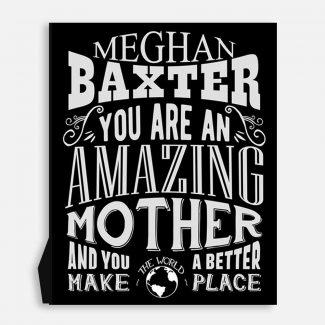 Mother Amazing Custom Gift For New