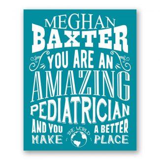 Pediatrician Amazing Custom Gift For Doctor
