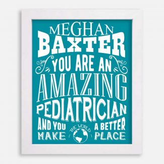 Pediatrician Amazing Custom Gift For Doctor Staff Gift From Patient Parent Typography Personalized #1198