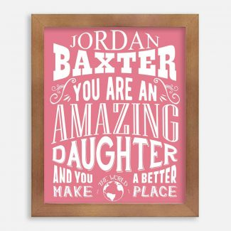 Daughter Amazing Custom Gift From Mother Father Gift From Mom Dad Motivational Typography Personalized 1250