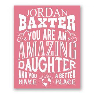 Daughter Amazing Custom Plaque Tin Sign