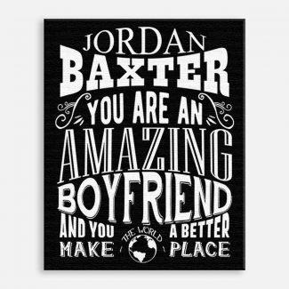 Boyfriend Amazing Custom Gift for Men