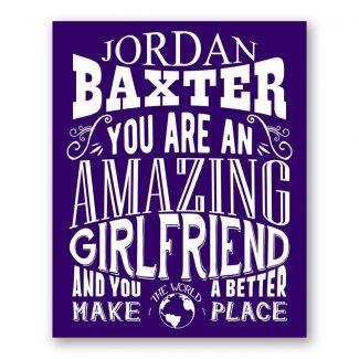 Girlfriend Amazing Custom Plaque Tin Sign Gift for Women Girlfriend Wife Anniversary Valentine Typography Personalized Metal Art Print #1271