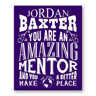 Mentor Amazing Custom Plaque Tin Sign
