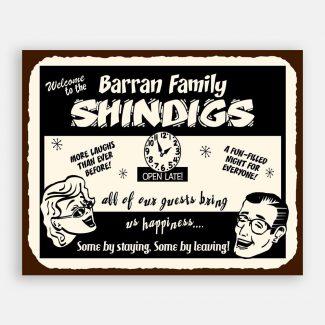 Family Shindigs Custom Retro Tin Sign