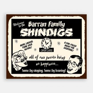 Family Shindigs Custom Retro Tin Sign