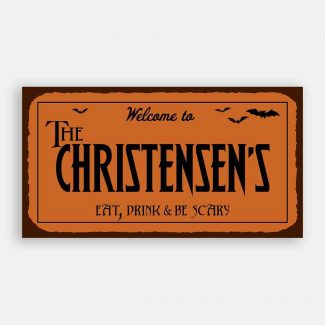 Eat Drink And Be Scary Custom Retro Halloween Tin Sign #1288