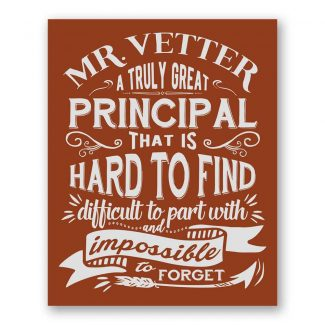 A Truly Great Principal Impossible to