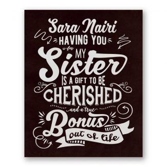 Sister Gift To Be Cherished Bonus