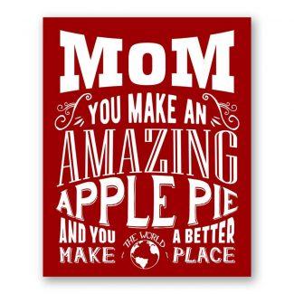 Mom Makes An Amazing Apple Pie