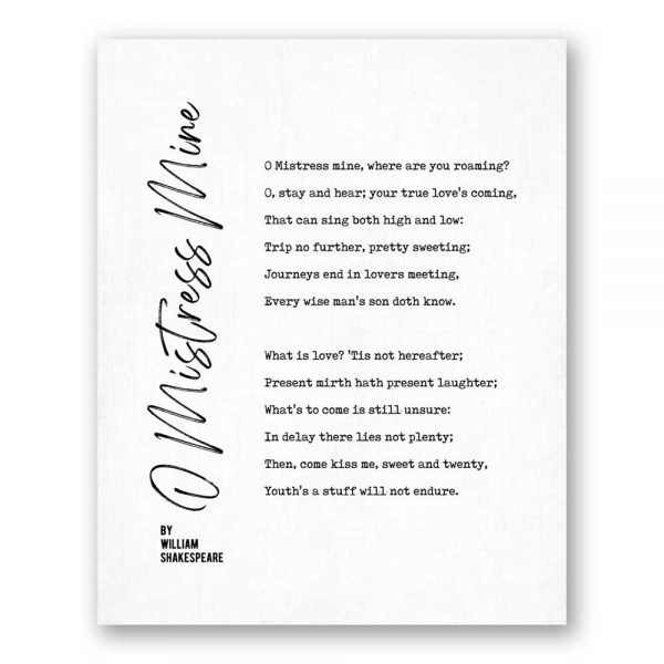 O Mistress Mine - Poetry by William Shakespeare canvas art print